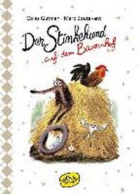 Der Stinkehund auf dem Bauernhof (Bd.5)