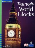 TICK TOCK WORLD CLOCKS