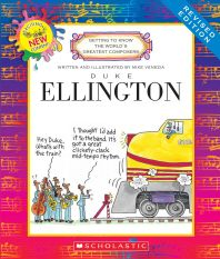 Duke Ellington (Revised Edition) (Getting to Know the World's Greatest Composers)