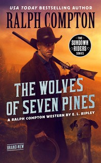 Ralph Compton the Wolves of Seven Pines