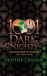 The Dead Heat of Summer