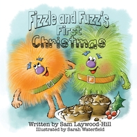 Fizzle and Fuzz's First Christmas