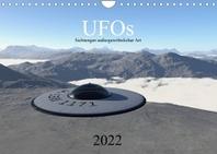UFOs - Sichtungen aussergewoehnlicher Art (Wandkalender 2022 DIN A4 quer)