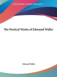 The Poetical Works of Edmund Waller