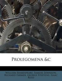 Prolegomena &C