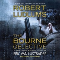 Robert Ludlum's the Bourne Objective Lib/E