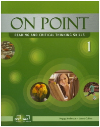 On Point. 1: Reading and Critical Thinking Skills