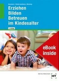 eBook inside: Buch und eBook Erziehen - Bilden - Betreuen im Kindesalter