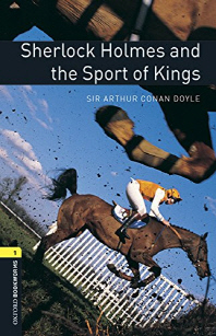 Sherlock Holmes and the Sport of Kings (with MP3)