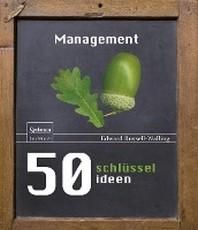 50 Schlusselideen Management