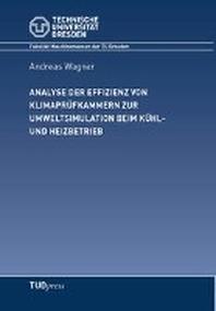 Analyse der Effizienz von Klimapruefkammern zur Umweltsituation beim Kuehl- und Heizbetrieb