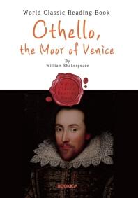 오셀로 : Othello, the Moor of Venice (4대 비극 :영어 원서)