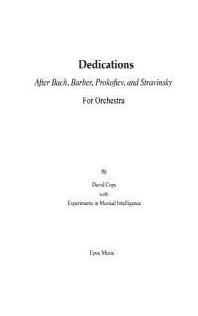 Dedications After Bach, Barber, Prokofiev, Stravinsky