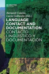 Language Contact and Documentation / Contacto Ling-Stico y Documentacin