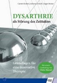 Dysarthrie als Stoerung des Zeittaktes