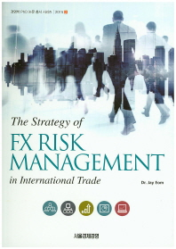 The Strategy of FX Risk Management in International Trade