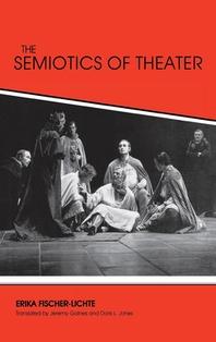 The Semiotics of Theater