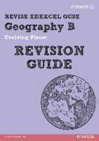 REVISE EDEXCEL: Edexcel GCSE Geography B Evolving Planet Rev