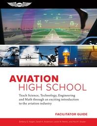Aviation High School Facilitator Guide