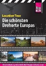 Reise Know-How Reisefuehrer Location Tour - Die schoensten Drehorte Europas