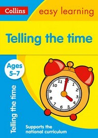 Collins Easy Learning Age 5-7 -- Telling Time Ages 5-7