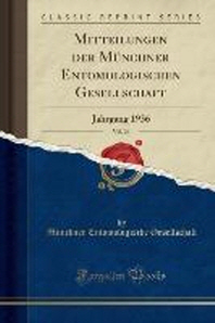Mitteilungen Der Munchner Entomologischen Gesellschaft, Vol. 26