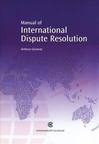 Manual of International Dispute Resolution