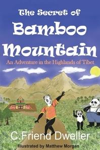 The Secret of Bamboo Mountain
