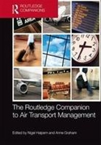 The Routledge Companion to Air Transport Management
