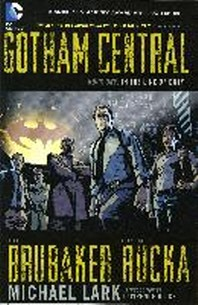 Gotham Central Book 1
