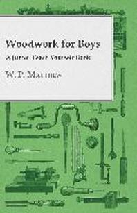 Woodwork for Boys - A Junior Teach Yourself Book