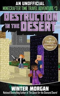 Destruction in the Desert, 3
