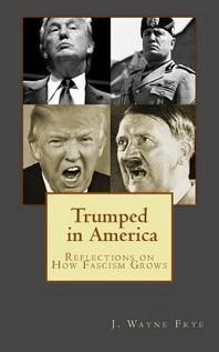 Trumped in America