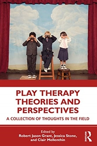 Play Therapy Theories and Perspectives