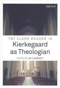 T&t Clark Reader in Kierkegaard as Theologian