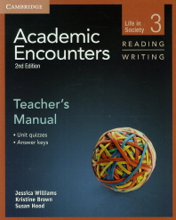 Academic Encounters Level. 3(Reading and Writing)(Teacher's Manual)