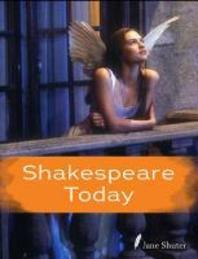 Shakespeare Today