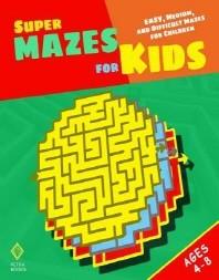 Super Mazes for Kids