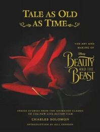Tale as Old as Time: The Art and Making of Disney Beauty and the Beast (Updated Edition)