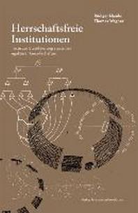 Herrschaftsfreie Institutionen