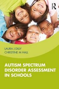 Autism Spectrum Disorder Assessment in Schools