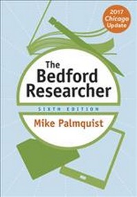 The Bedford Researcher & Documenting Sources in APA Style