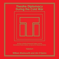 Theatre Diplomacy During the Cold War