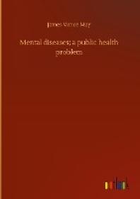 Mental diseases; a public health problem