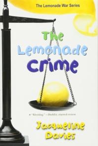The Lemonade Crime ( Lemonade War #02 )