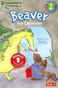 Beaver, the Carpenter