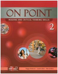 On Point. 2: Reading and Critical Thinking Skills