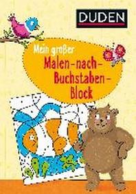 Mein grosser Malen-nach-Buchstaben-Block