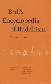 Brill's Encyclopedia of Buddhism. Volume Two