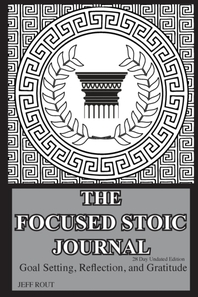 The Focused Stoic Journal 28 Day Undated Edition